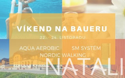 Program WELLNESS FITNESS víkendu na Baueru
